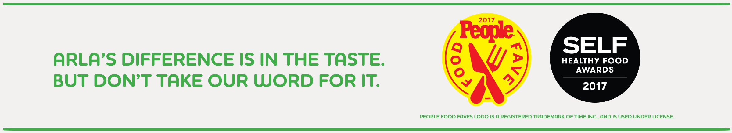 Arla's difference is in the taste. But don't take our word for it.